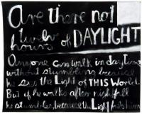 <em>Are there not twelve hours of daylight</em>, 1970
