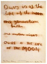 <em>Ours is the life of the moon</em>, 1976